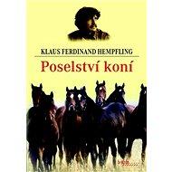 Poselství koní - Kniha