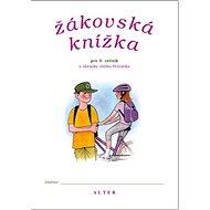 Žákovská knížka pro 5. ročník s obrázky Jiřího Petráčka - Kniha