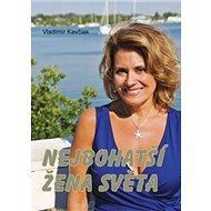 Nejbohatší žena světa - Kniha