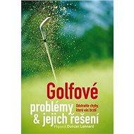 Golfové problémy a jejich řešení - Kniha