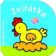 Zvířátka: Pro děti od 1-3 let - Kniha