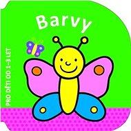 Barvy: Pro děti od 1-3 let