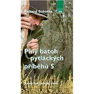 Plný batoh pytláckých příběhů 5: Krutá daň lovecké vášni - Kniha