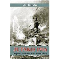 Jutsko 1916: Největší námořní bitva Velké války - Kniha