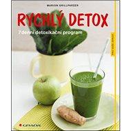 Rychlý detox: 7denní detoxikační program - Kniha