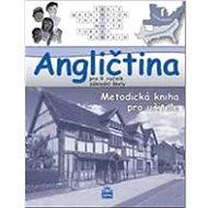 Angličtina pro 9. ročník základní školy: Metodická kniha pro učitele - Kniha
