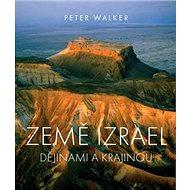 Země Izrael: Dějinami a krajinou - Kniha