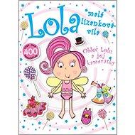 Lola malá lízanková víla: Obleč Lolu a jej kamarátky