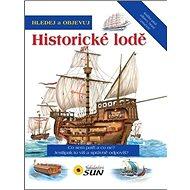 Historické lodě: Hledej a objevuj
