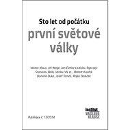 Sto let od počátku první světové války: Publikace č. 13/2014 - Kniha