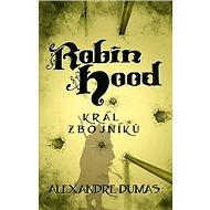 Robin Hood: Král zbojníků - Kniha