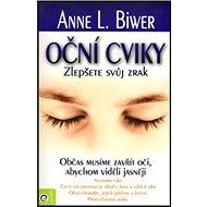 Oční cviky: Zlepšete svuj zrak - Kniha