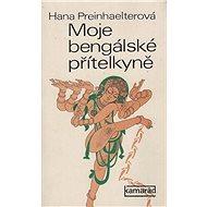 Moje bengálská přítelkyně - Kniha