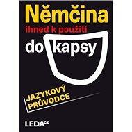 Němčina ihned k použití do kapsy: jazykový průvodce - Kniha