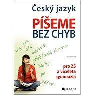 Český jazyk Píšeme bez chyb - Kniha