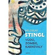 Vúdú, zombie, karnevaly - Kniha