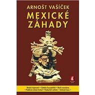 Mexické záhady - Kniha