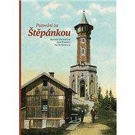 Putování za Štěpánkou - Kniha