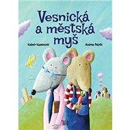 Vesnická a městská myš - Kniha