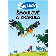 Šmoulové Šmoulové a Krákula - Kniha
