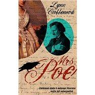 Mrs. Poe: Zakázaná láska kautorovi Havrana může být nebezpečná… - Kniha