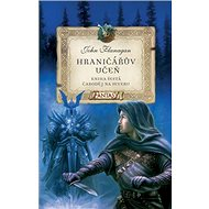 Hraničářův učeň Čaroděj na severu: Kniha šestá - Kniha