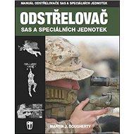Odstřelovač: SAS a speciálních jednotek