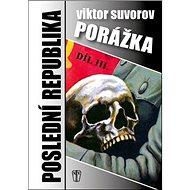 Porážka Poslední republika III. - Kniha