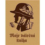 Moje válečná kniha - Kniha