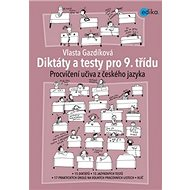 Diktáty a testy pro 9. třídu: Procvičování učiva z českého jazyka - Kniha