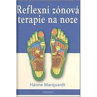 Reflexní zónová terapie na noze - Kniha