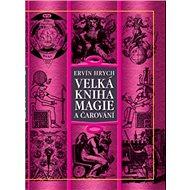 Velká kniha magie a čarování - Kniha