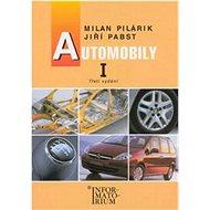 Automobily I: pro obor vzdělání Automechanik - Kniha