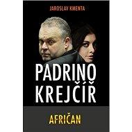 Padrino Krejčíř Afričan - Kniha