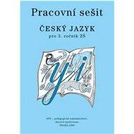 Český jazyk 3 pro základní školy Pracovní sešit - Kniha