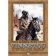 Vinnetou II. Na válečné stezce - Kniha