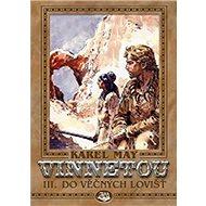 Vinnetou III. Do věčných lovišť - Kniha