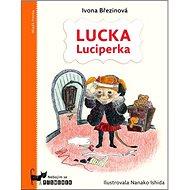 Lucka Luciperka: Nebojím se písmenek