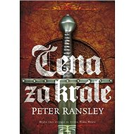 Cena za krále: Druhá část trilogie ze života Toma Neava - Kniha