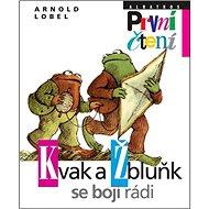 Kvak a Žbluňk se bojí rádi - Kniha