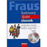 Ilustrovaný školní slovník anglicko-český/česko-anglický + CD ROM - Kniha