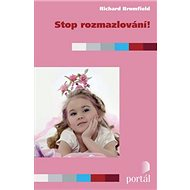 Stop rozmazlování