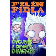 Filín Fidla a dvojník z deváté dimenze: Filín Fidla 4
