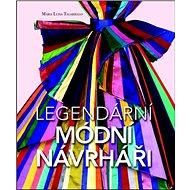 Legendární módní návrháři - Kniha
