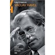 Václav Havel: Jediný autorizovaný životopis - Kniha