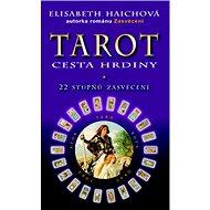 Tarot Cesta hrdiny - Kniha