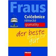 Kniha Cvičebnice německé gramatiky: der beste besser gut - Kniha