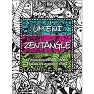 Umění Zentangle - Kniha