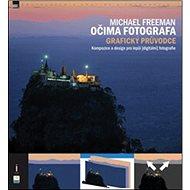 Očima fotografa: Grafický průvodce - Kniha