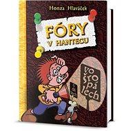 Fóry v Hantecu vo šropálech - Kniha